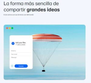 """WeTransfer"" Te permite transferir archivos de hasta 2 GB sin registrarse"